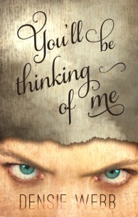 You'll Be Thinking of Me by Densie Webb (1/2)