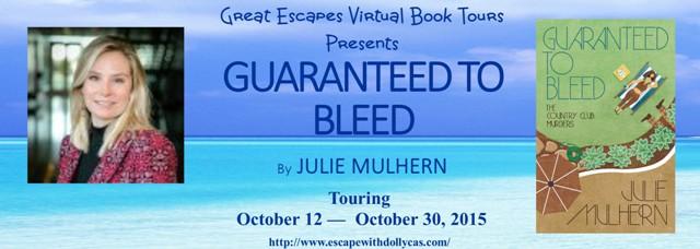 Guaranteed to Bleed by Julie Mulhern